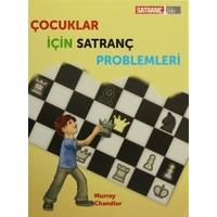 Çocuklar İçin Satranç Problemleri - Murray Chandler