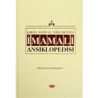 Kur'an, Hadis ve Tarih Işığında İmam Ali Ansiklopedisi Cilt 1