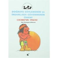 Doğruyu Söylemenin ve İnsanlara Güvenmenin Önemi - Cochise'nin Öyküsü