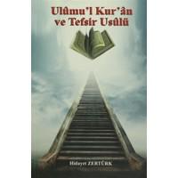 Ulumu'l Kur'an ve Tesfir Usulü