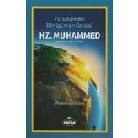 Paradigmatik Dönüşümün Öncüsü Hz. Muhammed