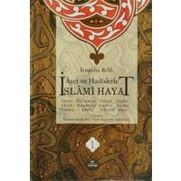 Ayet ve Hadislerle İslami Hayat (4 Cilt Takım)