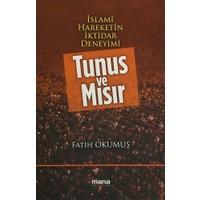 İslami Hareketin İktidar Deneyimi : Tunus ve Mısır