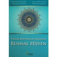 İslami Kaynaklar Işığında Ruhsal Hijyen