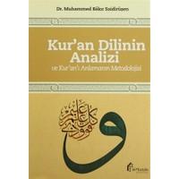Kur'an Dilinin Analizi ve Kur'an'ı Anlamanın Metodolojisi