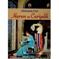 Osmanlı'da Harem ve Cariyelik