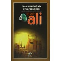 İmam Humeyni'nin Penceresinden İmam Ali