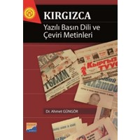 Kırgızca Yazılı Basın Dili ve Çeviri Metinleri