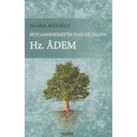 Peygamberimiz'in (s.a.v) Dilinden Hz. Adem