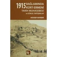 1915 Bağlamında Kürt-Ermeni Tarih Muhasebesi ve Güncel Tartışmalar