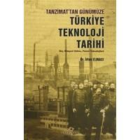 Tanzimat'tan Günümüze Türkiye Teknoloji Tarihi