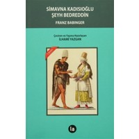 Simavna Kadısıoğlu Şeyh Bedreddin - Franz Babinger