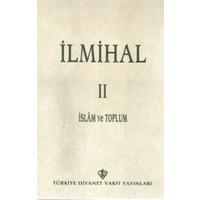 İlmihal 2 - İslam ve Toplum