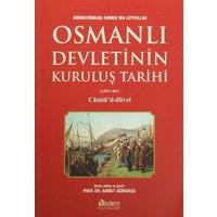 Osmanlı Devletinin Kuruluş Tarihi (1299-1481)