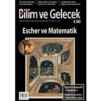 Bilim ve Gelecek Dergisi Sayı: 136
