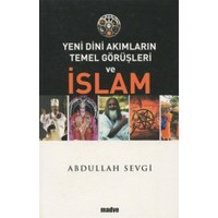 Yeni Dini Akımların Temel Görüşleri ve İslam