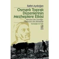 Osmanlı Toprak Düzenlerinin Mezheplere Etkisi