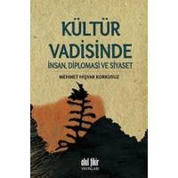 Kültür Vadisinde İnsan, Diplomasi ve Siyaset