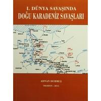 1. Dünya Savaşında Doğu Karadeniz Savaşları