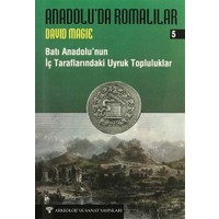Anadolu'da Romalılar 5 : Batı Anadolu'nun İç Taraflarındaki Uyruk Topluluklar