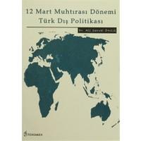 12 Mart Muhtırası Dönemi Türk Dış Politikası
