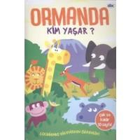 Ormanda Kim Yaşar?