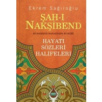 Şah-ı Nakşibend : Muhammed Bahaeddin Buhari
