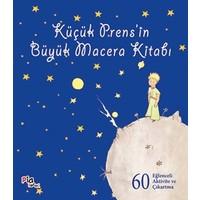 Küçük Prens'in Büyük Macera Kitabı