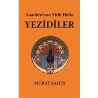 Anadolu'nun Yitik Halkı Yezidiler
