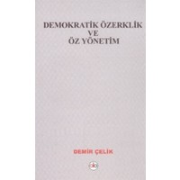 Demokratik Özerklik ve Öz Yönetim