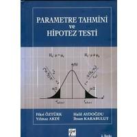 Parametre Tahmini ve Hipotez Testi