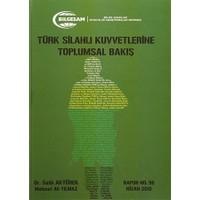 Türk Silahlı Kuvvetlerine Toplumsal Bakış