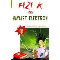Fizi K ve Hayalet Elektron