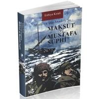 Moskova'dan Anadolu'ya Maksut ve Mustafa Suphi