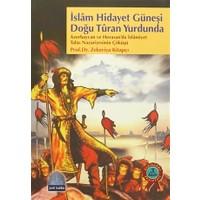 İslam Hidayet Güneşi Doğu Turan Yurdunda