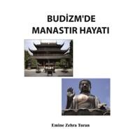 Budizm'de Manastır Hayatı