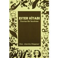 Ester Kitabı Üzerine Bir İnceleme