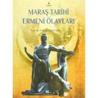 Maraş Tarihi ve Ermeni Olayları