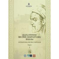 Uluslararası İbn Sina Sempozyumu Bildiriler 1 / International Ibn Sina Symposium Papers 1