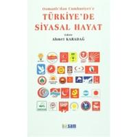 Osmanlı'dan Cumhuriyet'e Türkiye'de Siyasal Hayat