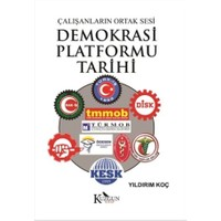 Çalışanların Ortak Sesi Demokrasi Platformu Tarihi