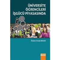 Üniversite Öğrencileri İşgücü Piyasasında