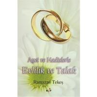 Ayet ve Hadislerle Evlilik ve Talak