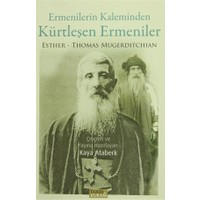 Ermenilerin Kaleminden Kürtleşen Ermeniler