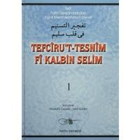 Tefciru't-Tesnim Fi Kalbin Selim 1. Cilt