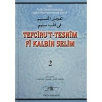 Tefciru't-Tesnim Fi Kalbin Selim 2. Cilt