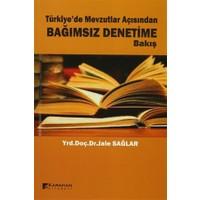 Türkiye'de Mevzutlar Açısından Bağımsız Denetime Bakış