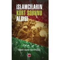 İslamcıların Kürt Sorunu Algısı