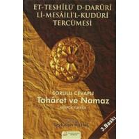 Et-Teshilü'D-Daruri Li-Mesaili'l-Kuduri Tercümesi - Sorulu Cevaplı Taharet Ve Namaz