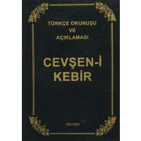 Cevşen-i Kebir - Türkçe Okunuşu ve Açıklaması